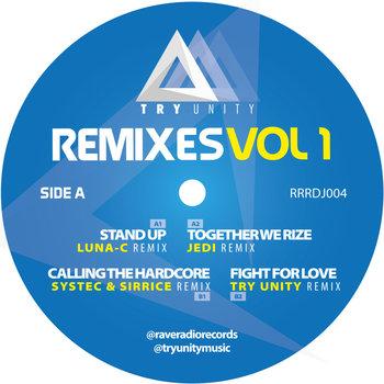 Remixes. Volume 1-Try Unity