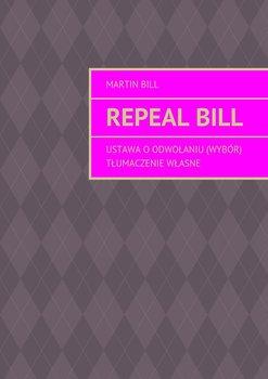 Repealbill-Bill Martin