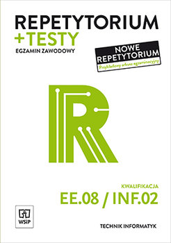 Repetytorium i testy. Technik informatyk. Kwalifikacja EE08/INF02-Pytel Krzysztof, Klekot Tomasz