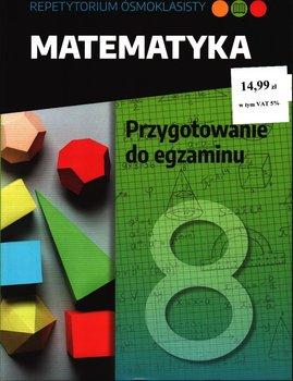 Repetytorium Ósmoklasisty Matematyka
