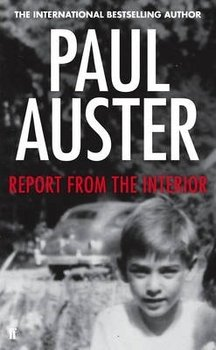 Report from the Interior-Auster Paul