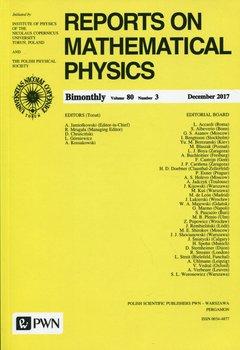 Reports on Mathematical Physics 80/3 2017 Kraj-Opracowanie zbiorowe