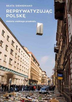 Reprywatyzując Polskę. Historia wielkiego przekrętu                      (ebook)