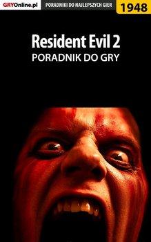 Resident Evil 2 - poradnik do gry-Hałas Jacek Stranger, Homa Patrick Yxu