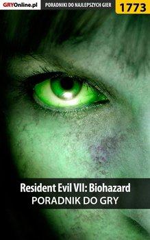 Resident Evil VII: Biohazard - poradnik do gry-Homa Patrick Yxu, Hałas Jacek Stranger