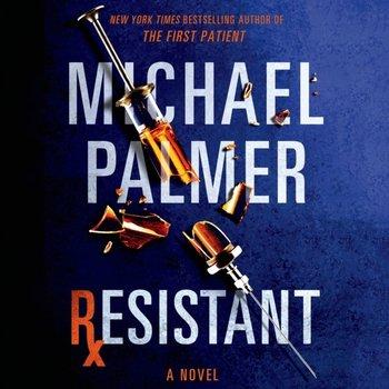 Resistant-Palmer Michael