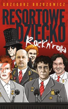 Resortowe dziecko Rock'n'Rolla                      (ebook)