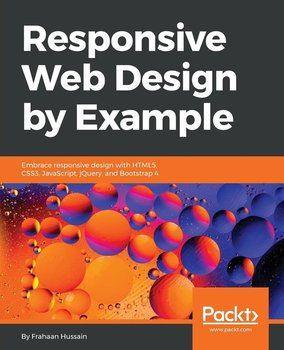 Responsive Web Design by Example-Hussain Frahaan