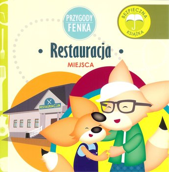 Restauracja Przygody Fenka-Gruca Magdalena