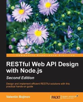 RESTful Web API Design with Node.js - Second Edition-Bojinov Valentin