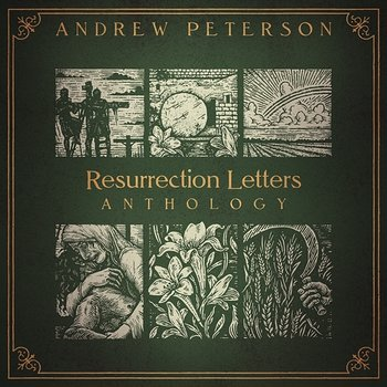 Resurrection Letters Anthology-Andrew Peterson