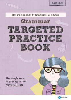 Revise Key Stage 2 SATs English - Grammar - Targeted Practice-Thomson Helen