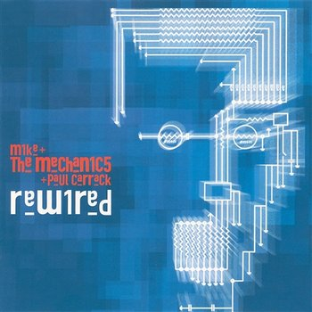 Rewired - Mike + The Mechanics & Paul Carrack