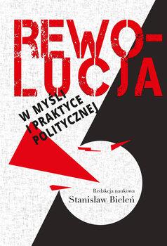 Rewolucja w myśli i praktyce politycznej-Opracowanie zbiorowe
