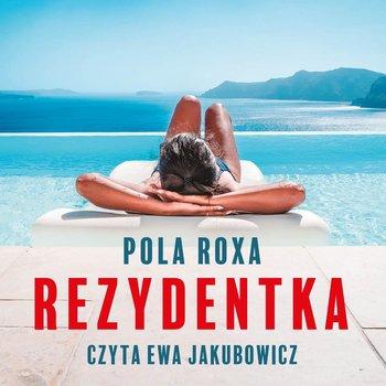 Rezydentka-Roxa Pola