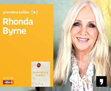 Rhonda Byrne – PREMIERA ONLINE