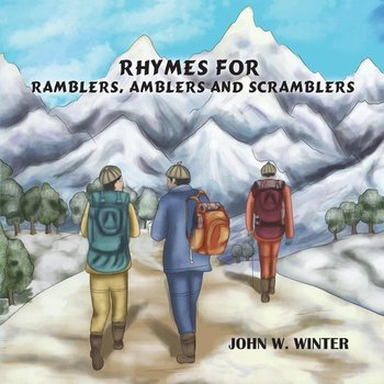 Rhymes for Ramblers, Amblers and Scramblers-Winter John W.