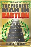 Richest Man In Babylon - Original Edition-Clason George S.