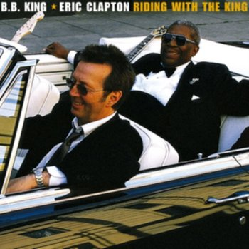 Riding With The King - Clapton Eric, B.B. King