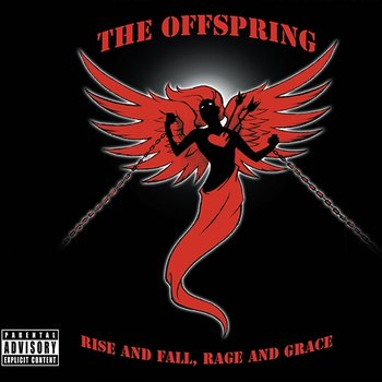 Rise And Fall, Rage And Grace-The Offspring