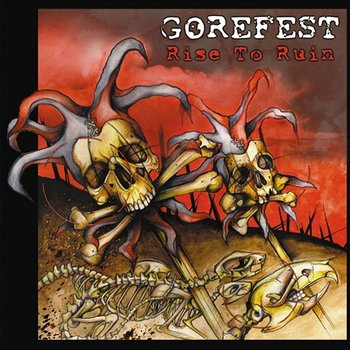 Rise To Ruin-Gorefest