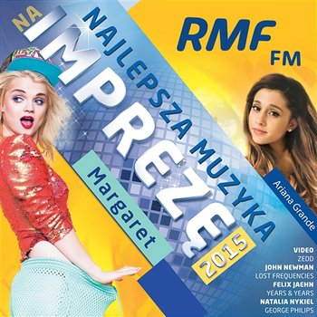 RMF FM Najlepsza Muzyka Na Imprezę 2015-Various Artists