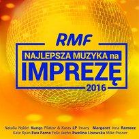 RMF Najlepsza Muzyka Na Imprezę 2016