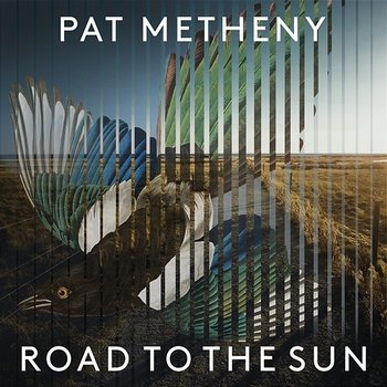 Road to the Sun-Pat Metheny