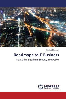 Roadmaps to E-Business - Bhambri Pankaj