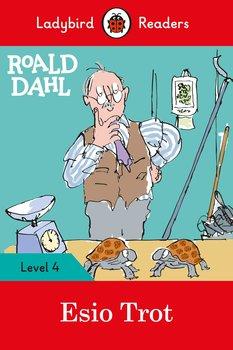 Roald Dahl. Esio Trot. Ladybird Readers. Level 4-Dahl Roald