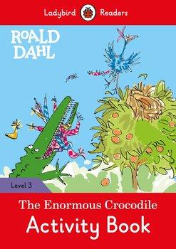 Roald Dahl. The Enormous Crocodile. Activity Book. Ladybird Readers. Level 3-Dahl Roald