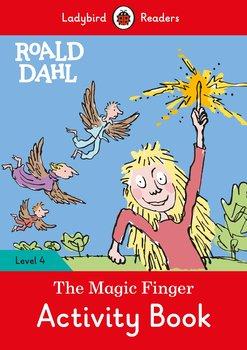Roald Dahl. The Magic Finger. Activity Book. Ladybird Readers. Level 4-Dahl Roald