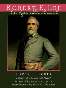 Robert E. Lee - Eicher David J.