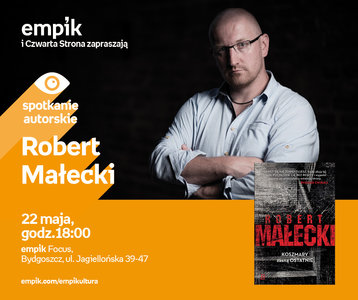 Robert Małecki | Empik Focus