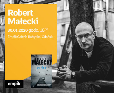 Robert Małecki | Empik Galeria Bałtycka