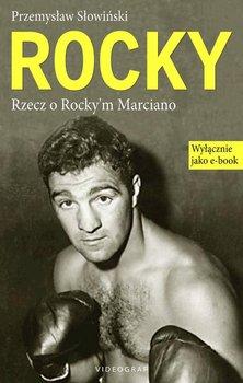 Rocky. Rzecz o Rocky'm Marciano                      (ebook)