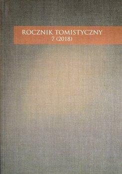 Rocznik Tomistyczny 7 (2018)-Opracowanie zbiorowe
