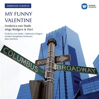 Love Never Went to College (Too Many Girls) - Frederica von Stade, London Symphony Orchestra, John McGlinn