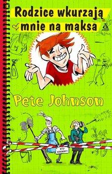 Rodzice wkurzają mnie na maksa-Johnson Pete