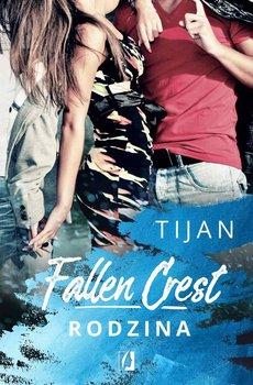 Rodzina. Fallen Crest. Tom 2-Tijan