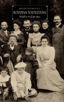 Rodzina Toeplitzów. Książka mojego ojca-Toeplitz Krzysztof Teodor