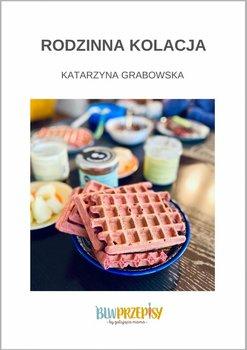 Rodzinna kolacja-Grabowska Katarzyna