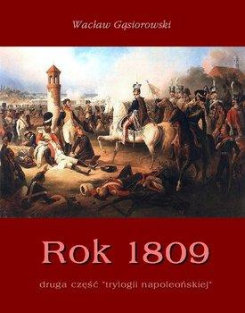Rok 1809-Gąsiorowski Wacław