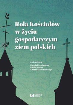 Rola Kościołów w życiu gospodarczym ziem polskich                      (ebook)