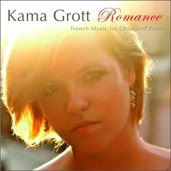 Romance: French Music for Oboe and Piano - Grott Kamila