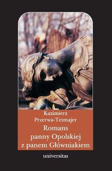 Romans panny Opolskiej z panem Główniakiem-Przerwa-Tetmajer Kazimierz