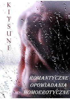 Romantyczne opowiadania homoerotyczne. Tom 1-Kitsune