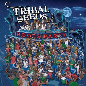 Roots Party - Tribal Seeds