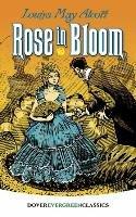 Rose in Bloom-Alcott Louisa May