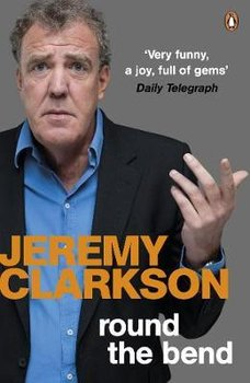 Round the Bend - Clarkson Jeremy